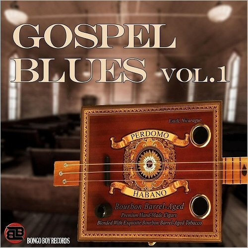 Various Artists – Bongo Boy Records: Gospel Blues Vol. 2 (2018)